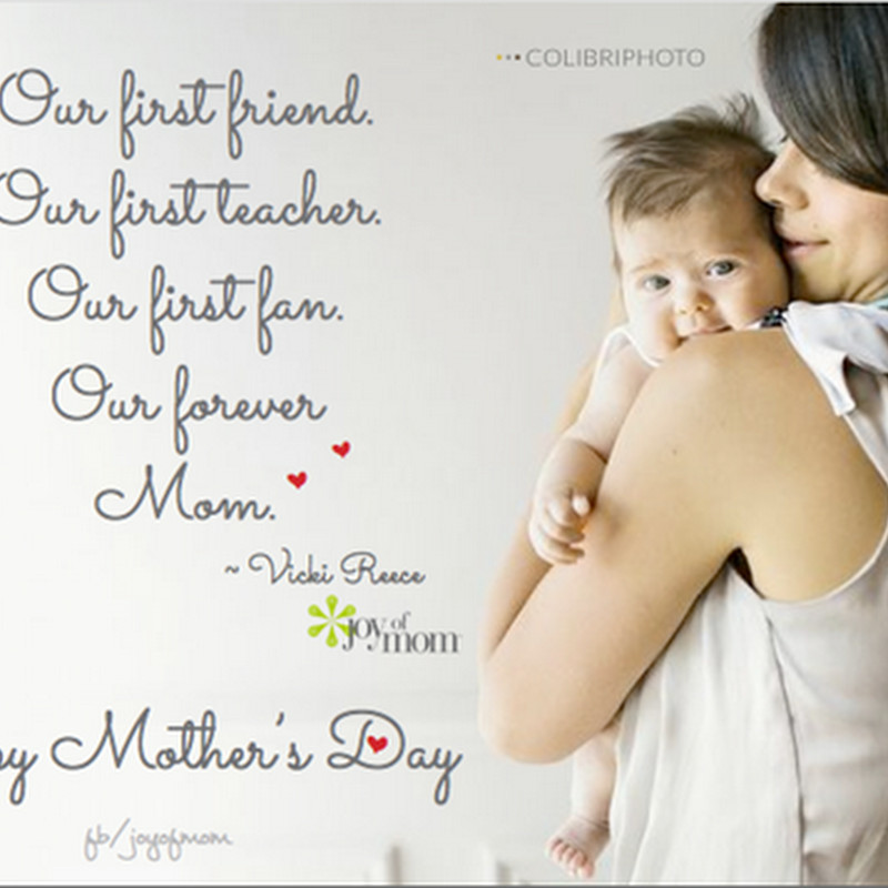 Happy 1St Mothers Day Quotes  Mothers day quotes from daughter our first friend