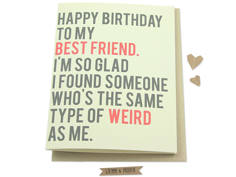 Happy Birthday Best Friend Funny  Funny Best Friend Birthday Card Friend s by GrimmAndProper