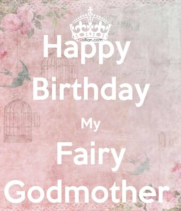Happy Birthday Godmother Quotes  45 Best Birthday Wishes For Godmother – Beautiful