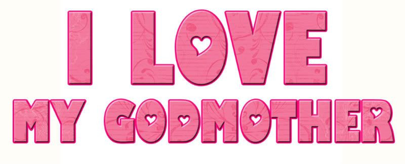 Happy Birthday Godmother Quotes  I Love My Godmother Quotes QuotesGram