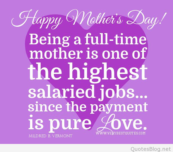 Happy Mothers Day To All Mothers Quotes  Happy Mother s day quotes and sayings on images