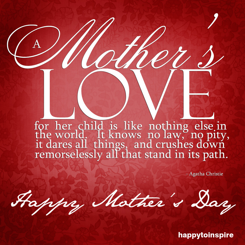 Happy Mothers Day To All Mothers Quotes  Happy To Inspire Happy Mother s Day