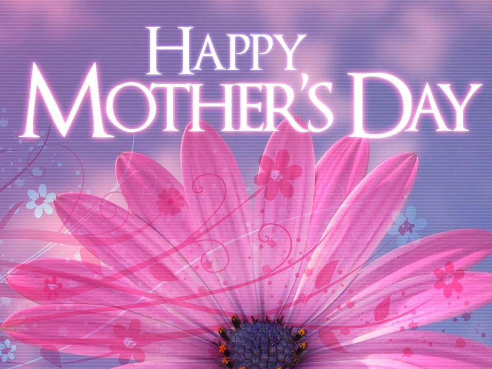 Happy Mothers Day To All Mothers Quotes  Happy Mother Day Wallpapers Pics Greetings Fb