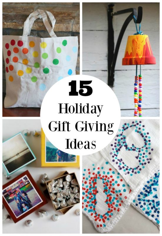 Holiday Gift Giving Ideas  15 Holiday Gift Giving Ideas Kids Can Make