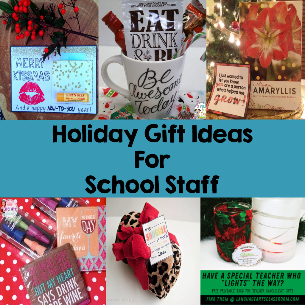 Holiday Gift Ideas For Staff  Holiday Gift Ideas for School Staff