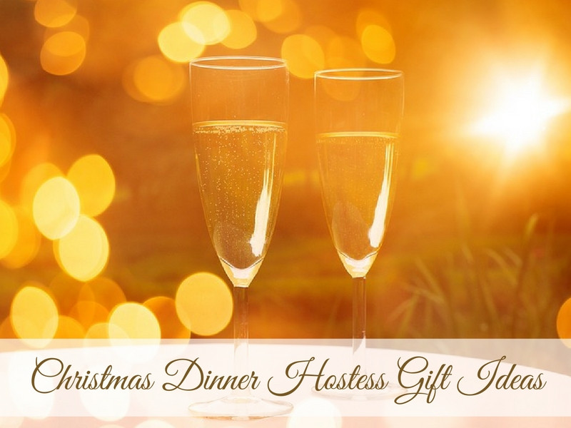 Hostess Gifts Ideas For Dinner Party  15 Christmas Dinner Hostess Gift Ideas • Absolute Christmas