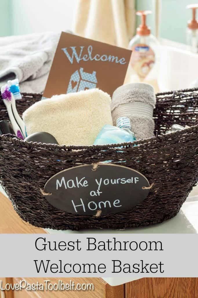 House Guest Gift Basket Ideas  Guest Bathroom Wel e Basket Love Pasta and a Tool Belt