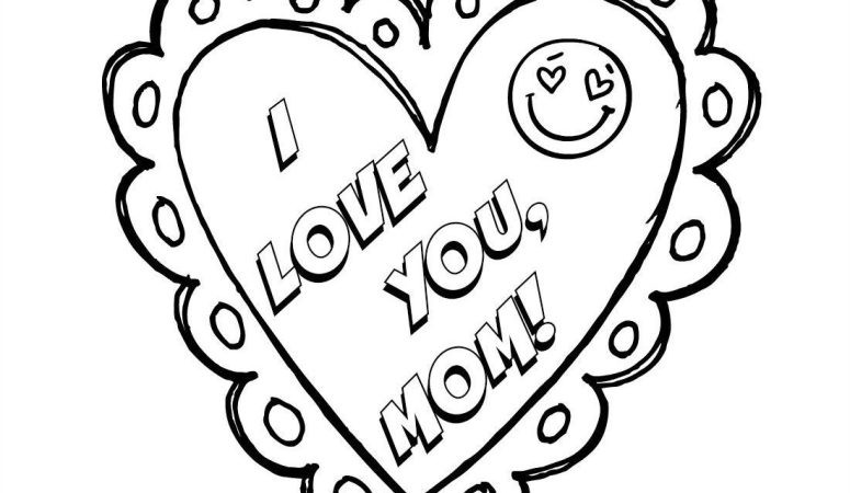 I Love You Mom Coloring Pages  I Love You Mom Mother s Day Coloring Page Free