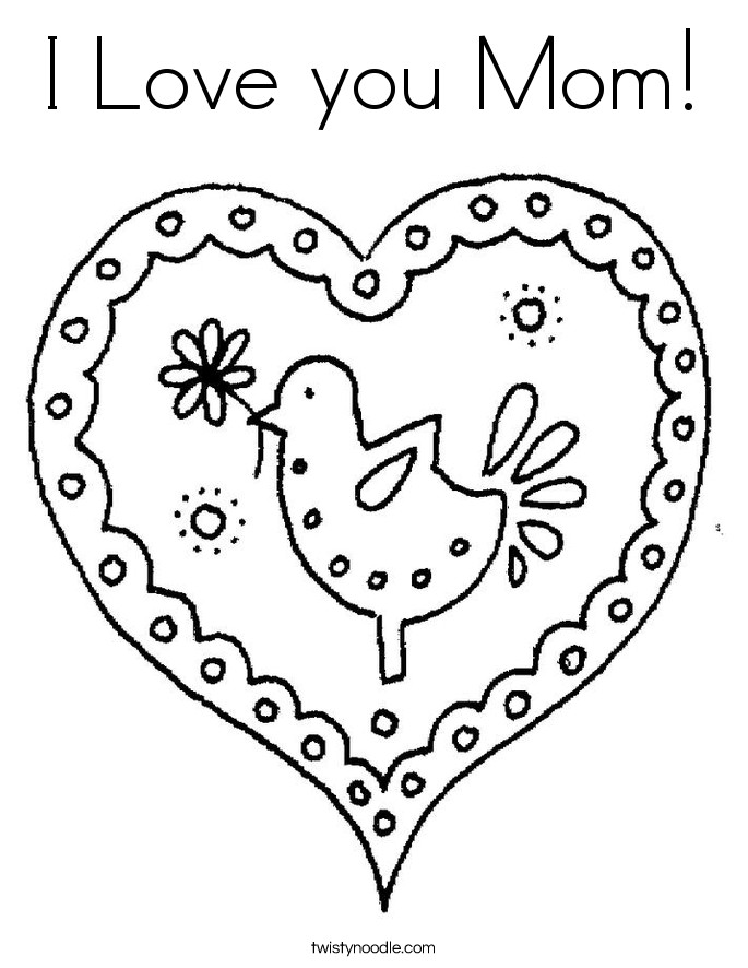 I Love You Mom Coloring Pages  I Love you Mom Coloring Page Twisty Noodle