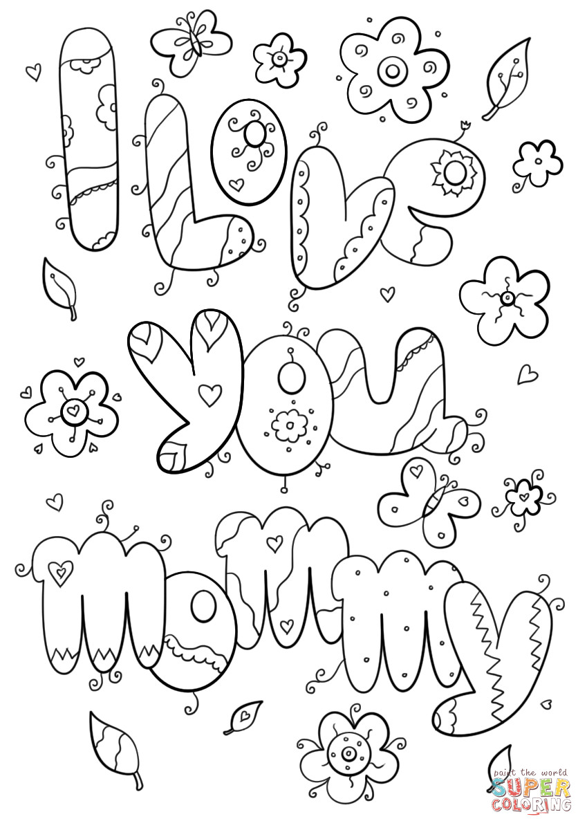 I Love You Mom Coloring Pages  I Love You Mommy coloring page