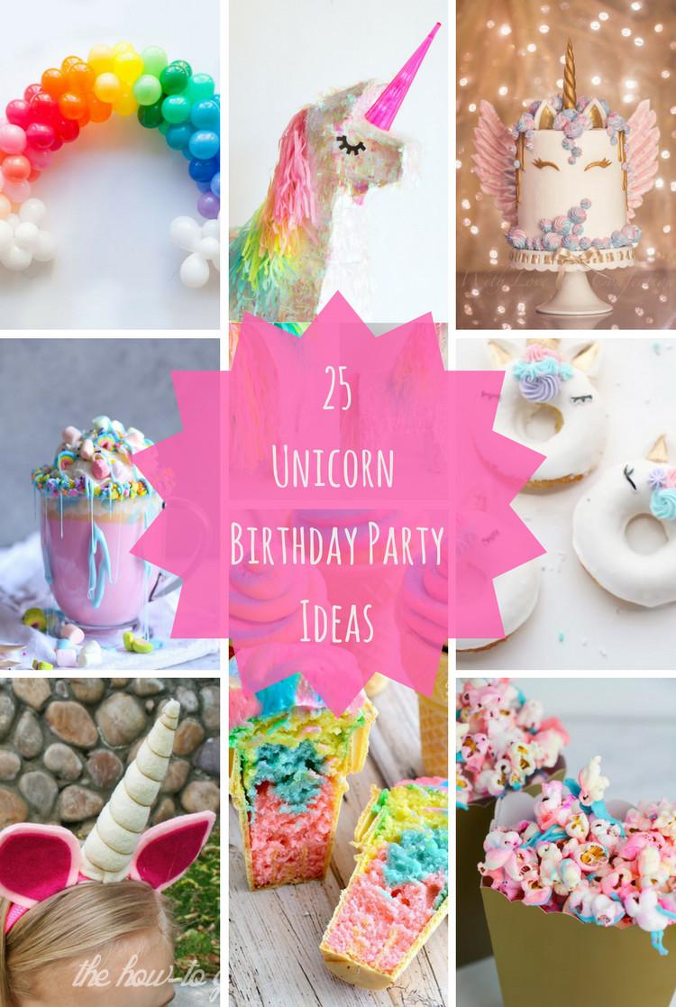 Ideas For Unicorn Party  25 Unicorn Birthday Party Ideas