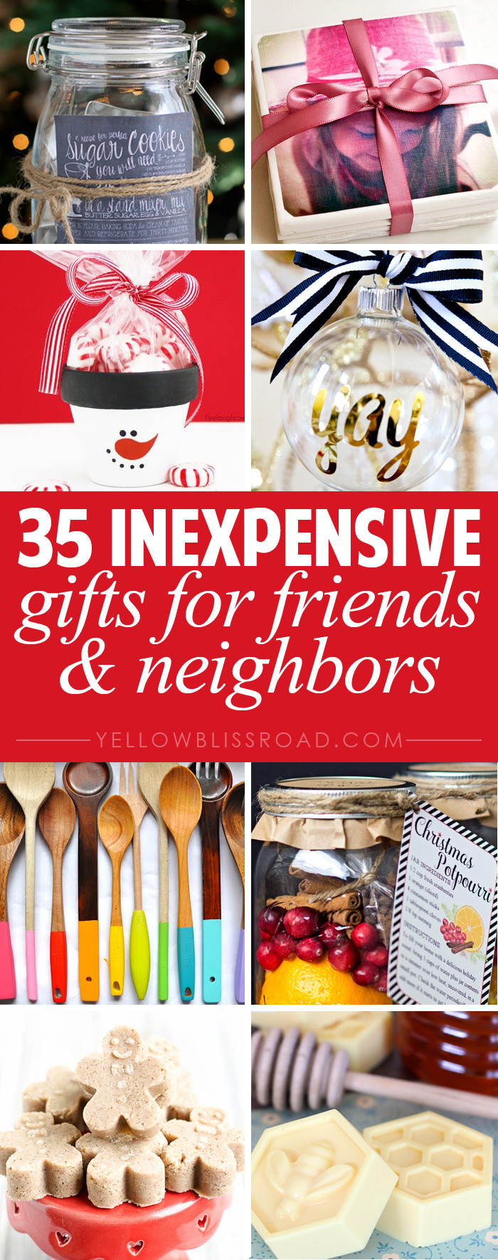 Inexpensive Christmas Gift Ideas  35 Gift Ideas for Neighbors and Friends Yellow Bliss Road