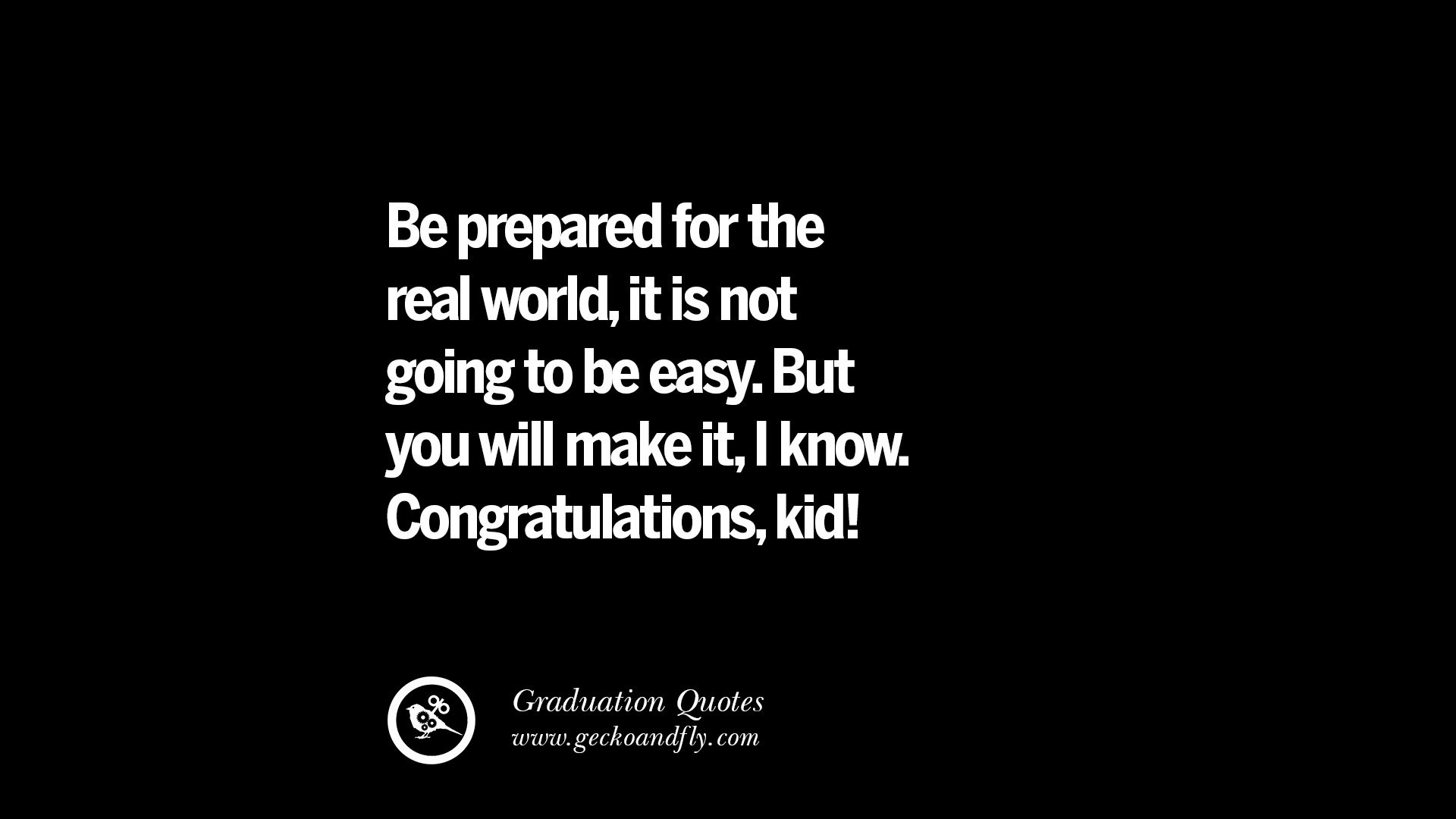 Inspirational Graduation Quotes  30 Inspirational Quotes on Graduation For High School And