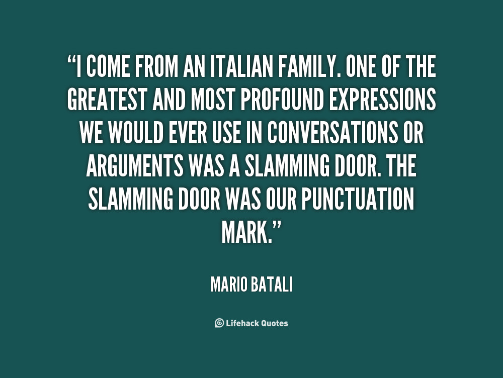 Italian Quotes About Family  Italian Quotes About Family QuotesGram