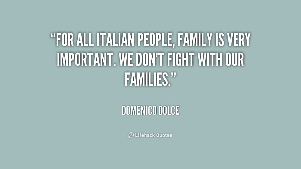 Italian Quotes About Family  Famous Italian Quotes About Family QuotesGram
