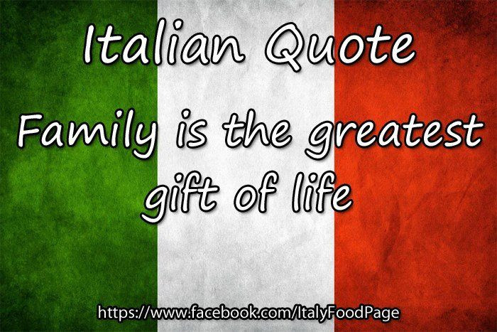 Italian Quotes About Family  9802 best images about Italian Pride Proud to be on