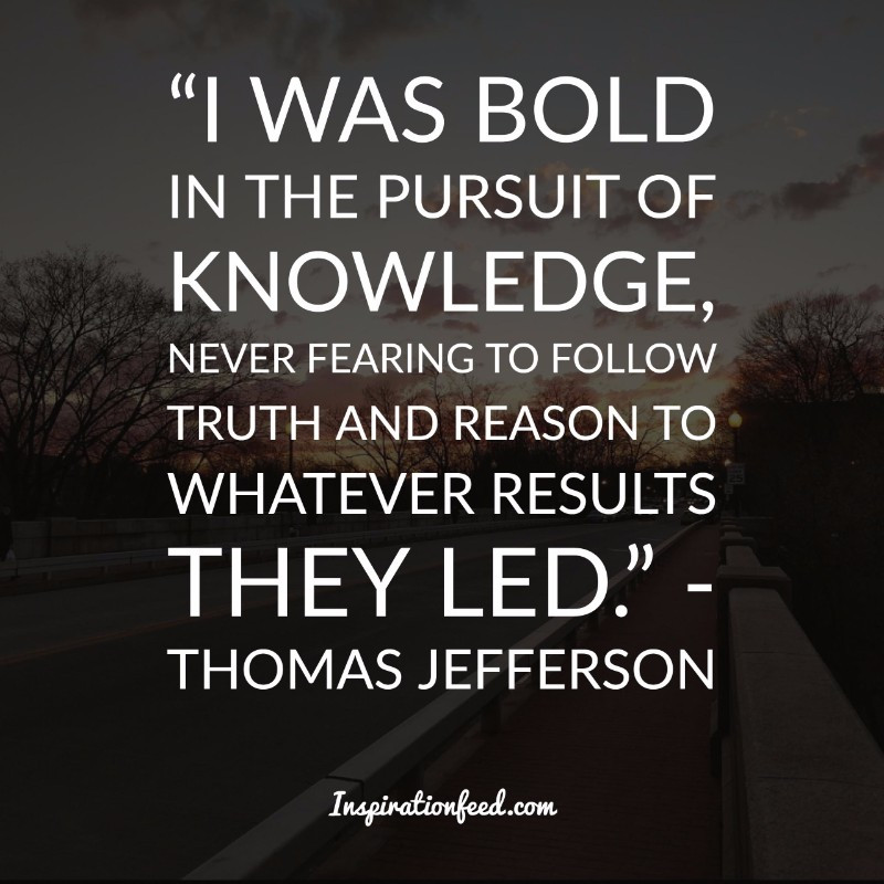 Jefferson Quotes On Education  30 Powerful Thomas Jefferson Quotes on Life Liberty and