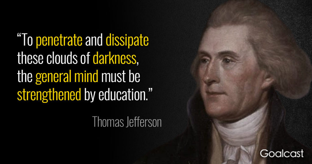 Jefferson Quotes On Education  20 Thomas Jefferson Quotes to Help you Build Stronger