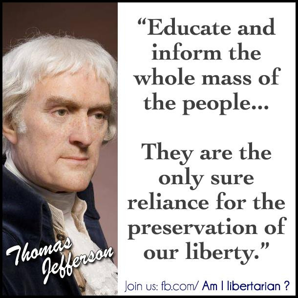 Jefferson Quotes On Education  Thomas Jefferson on Education and Liberty