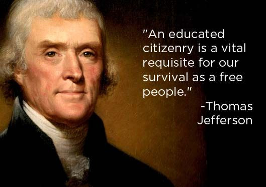 Jefferson Quotes On Education  Updating Mr Jefferson An Education for Today s Democracy