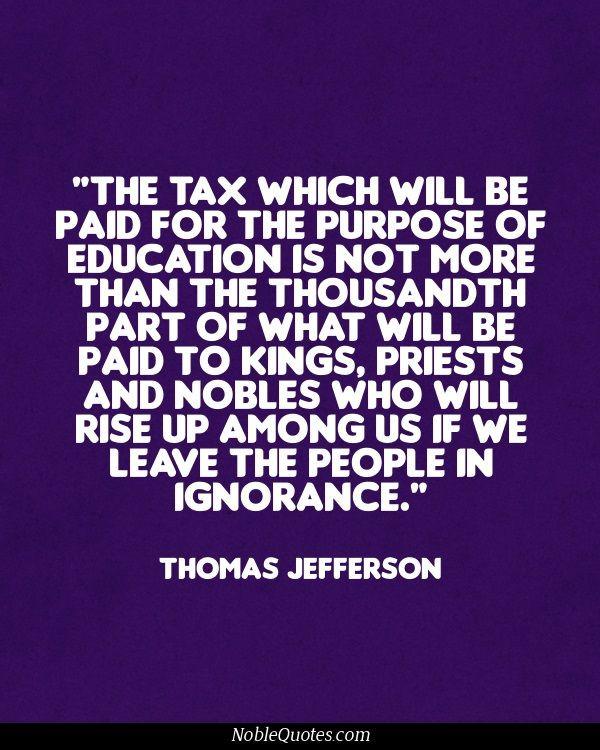 Jefferson Quotes On Education  Thomas Jefferson Quotes Education QuotesGram