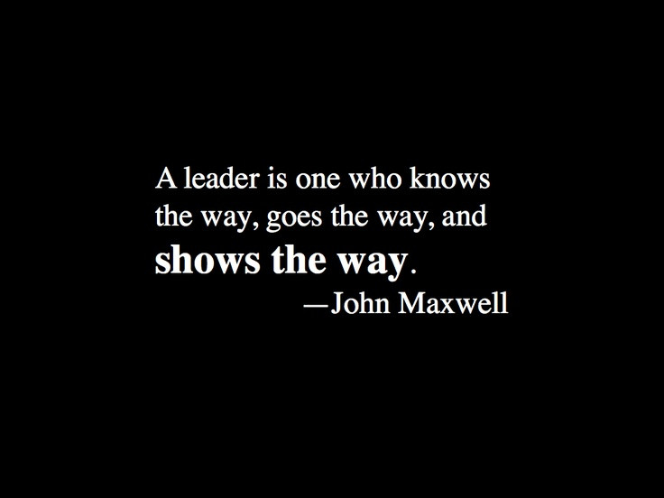 John Maxwell Quotes On Leadership  Pin by Darcy Bull on Inspiring QUOTES