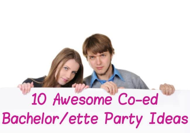 Joint Bachelor Bachelorette Party Ideas  10 Awesome Co ed Bachelor ette Party Ideas