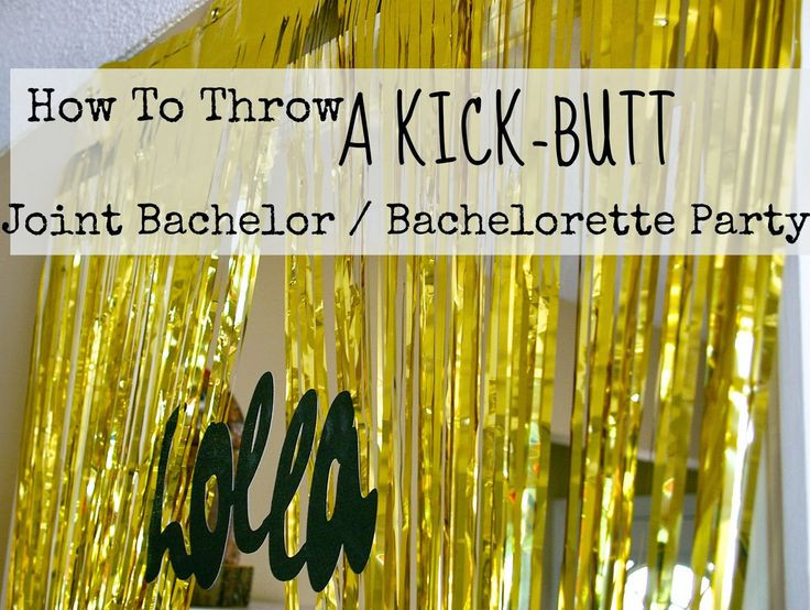 Joint Bachelor Bachelorette Party Ideas  How To Throw A Kick Butt Joint Bachelor Bachelorette