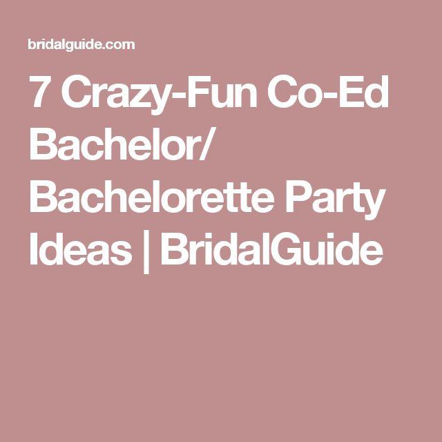 Joint Bachelor Bachelorette Party Ideas  7 Crazy Fun Co Ed Bachelor Bachelorette Party Ideas