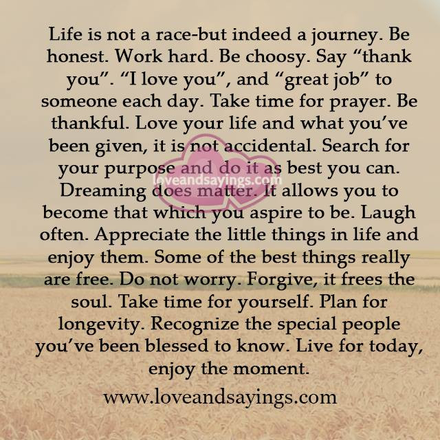 Life Is A Race Quotes  Life is not a race but indeed a journey Love and Sayings