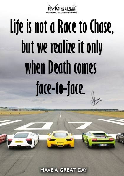 Life Is A Race Quotes  Life Is Not A Race s and for