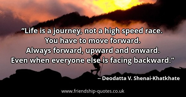 Life Is A Race Quotes  Deodatta V Shenai Khatkhate Quotes Friendship Quotes