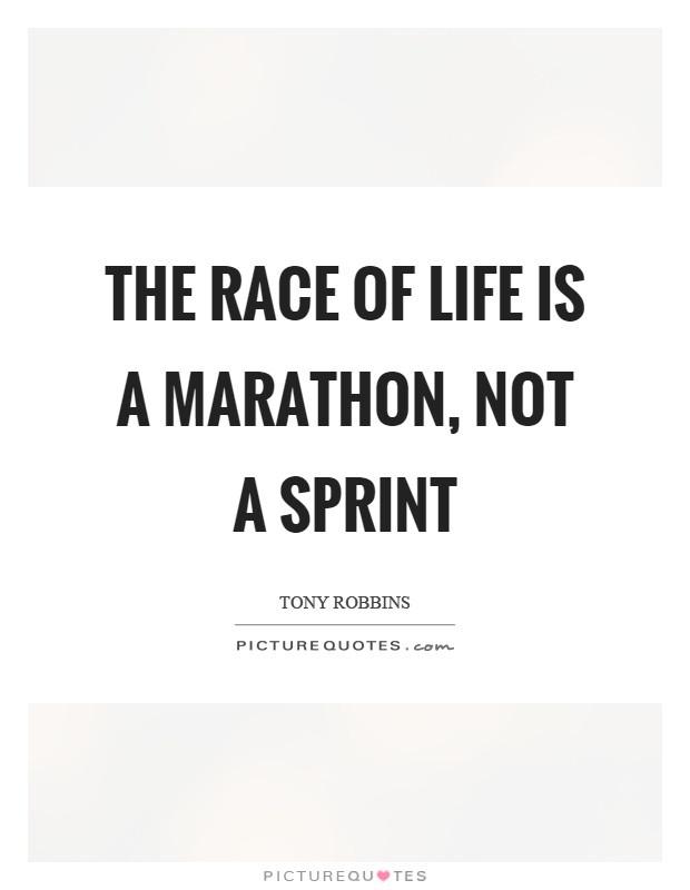 Life Is A Race Quotes  Marathon Quotes Marathon Sayings