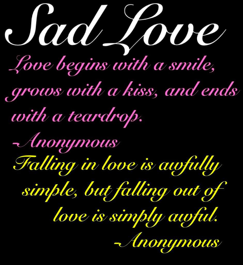 Love Poems And Quotes  100 Best Sad Love Quotes – The WoW Style