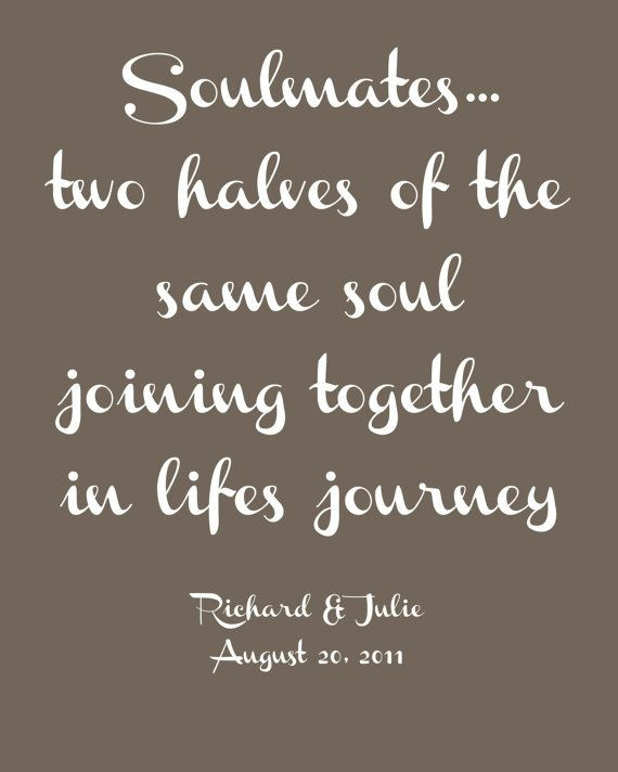 "Love Wedding Quotes  ""Soulmates o halves of the same soul joining to her"