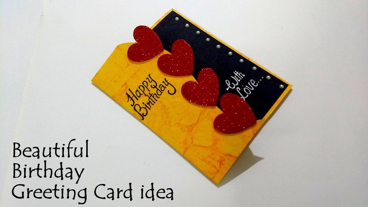 Make A Birthday Card Online  Beautiful Birthday Greeting Card Idea