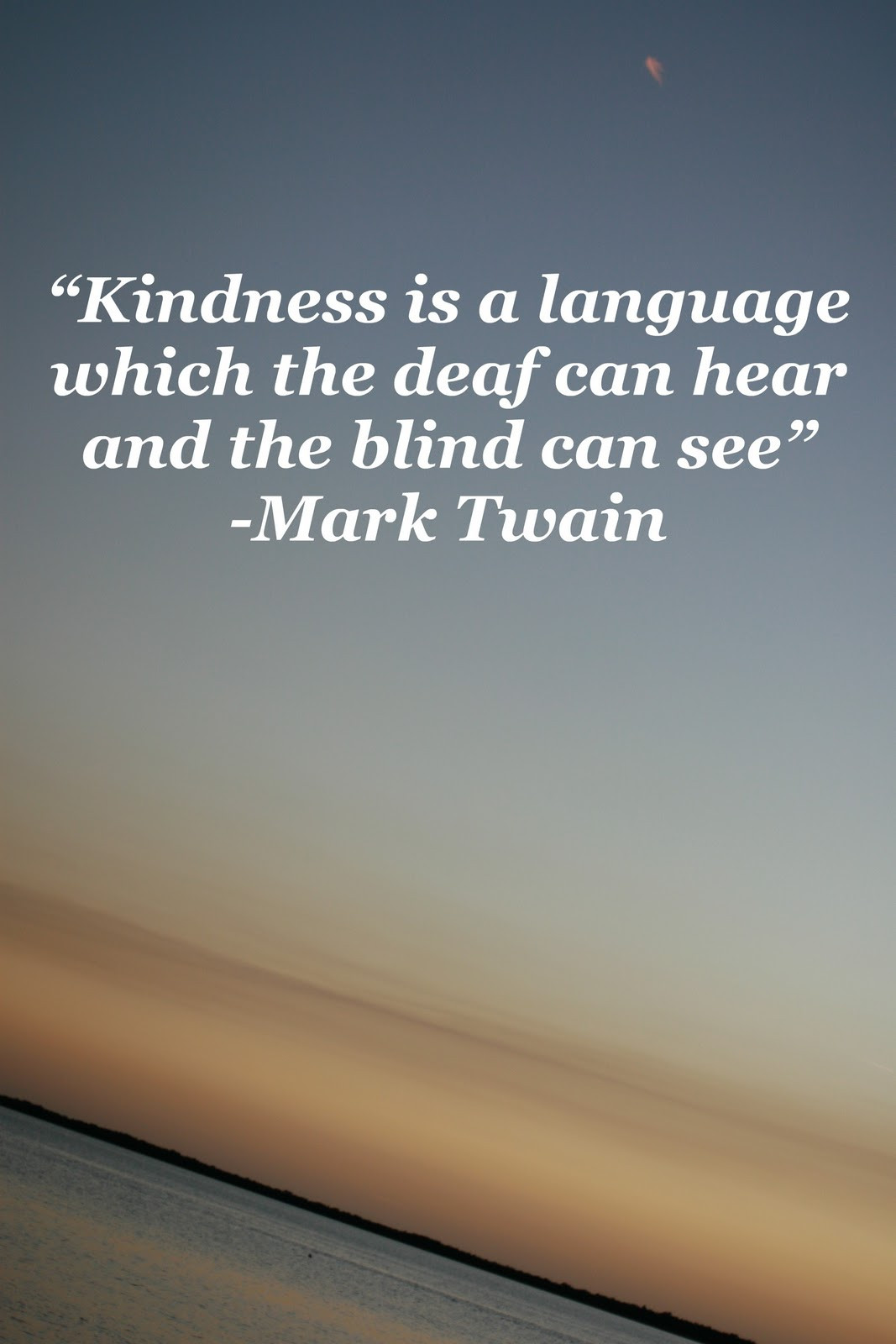 Mark Twain Kindness Quote  mark twain quote kindness