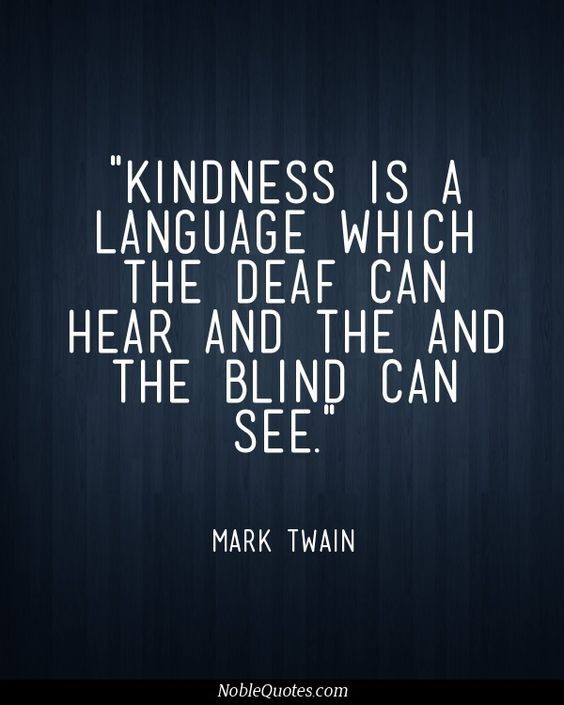 Mark Twain Kindness Quote  A Little Somethin Sunday 56 Sinful Nutrition