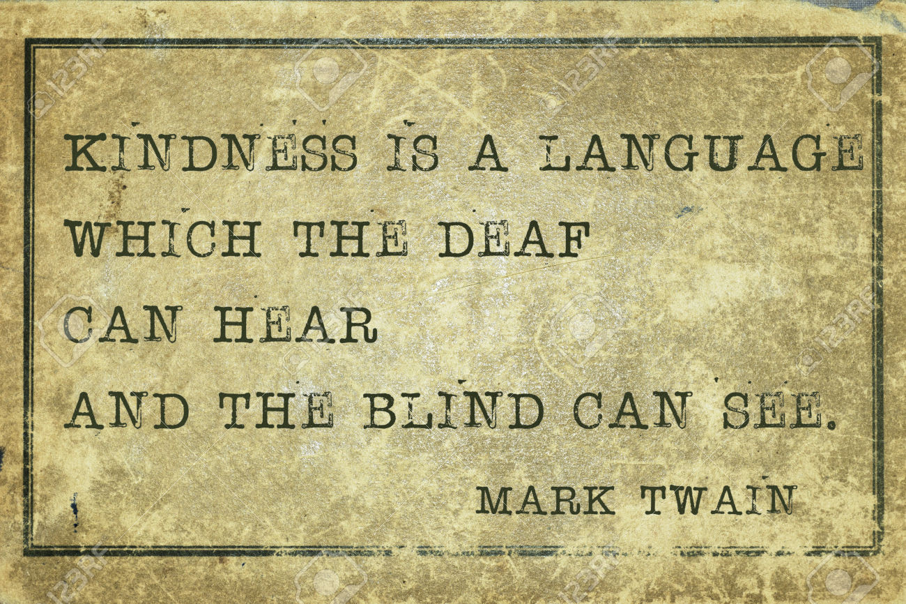 Mark Twain Kindness Quote  Mark Twain Quotes About Kindness