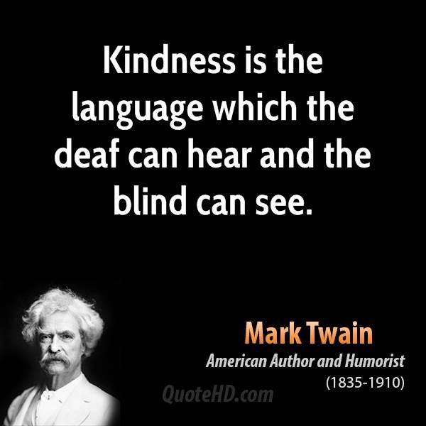 Mark Twain Kindness Quote  Mark Twain Quotes QuotesGram