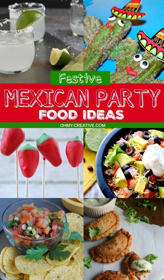 Mexican Dinner Party Menu Ideas  Festive Mexican Party Food Ideas Oh My Creative