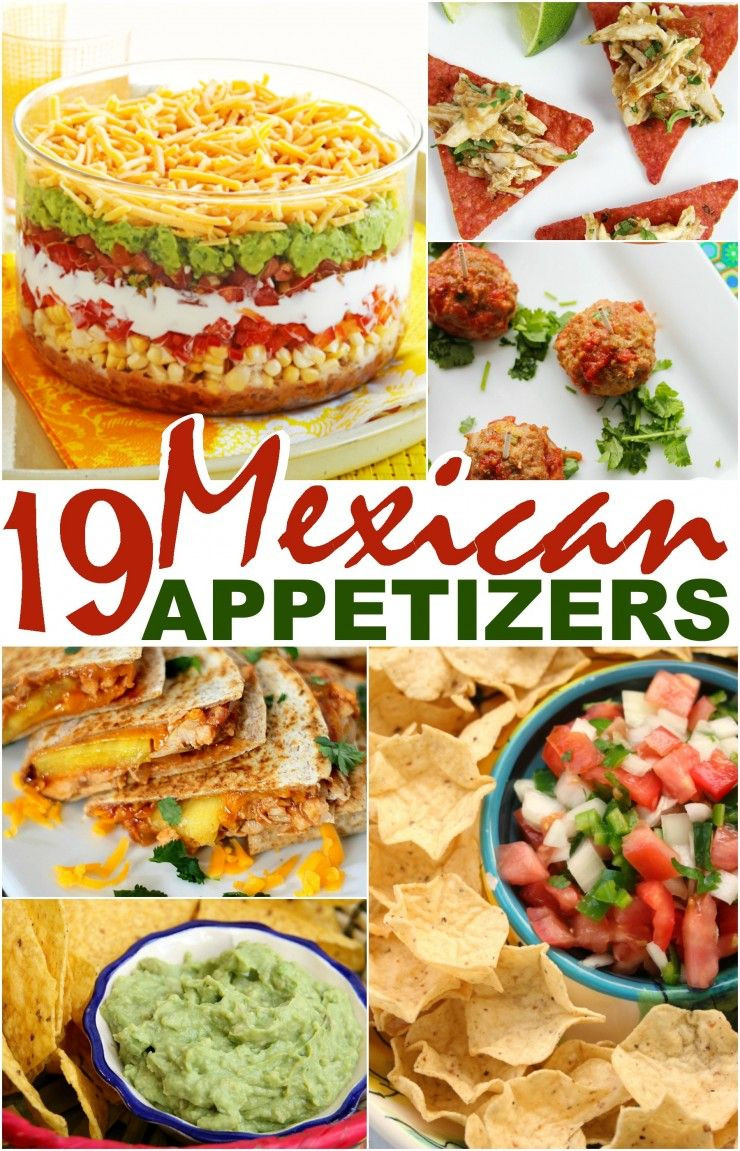 Mexican Dinner Party Menu Ideas  19 Mexican Appetizers Appetizers
