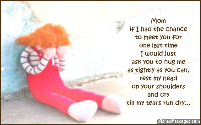 Missing My Mother Quotes  I Miss You Messages for Mom after Death Quotes to
