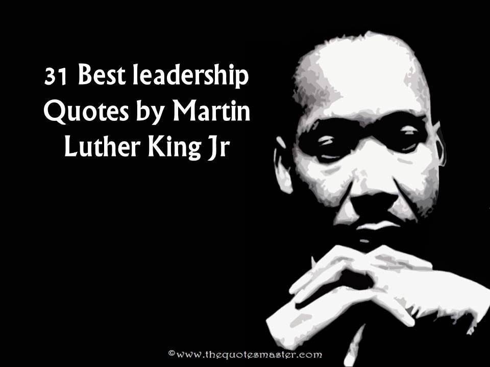 Mlk Quotes Leadership  31 Best Leadership Quotes by Martin Luther King Jr
