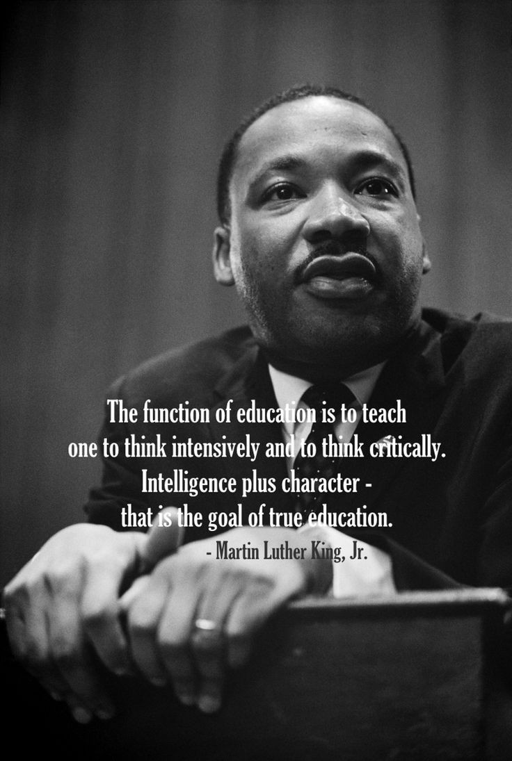 Mlk Quotes On Education  Intelligence plus character that is the goal of true