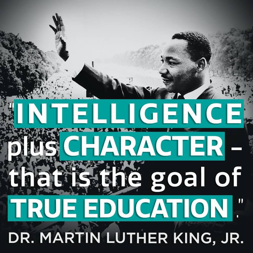 """Mlk Quotes On Education  """"Intelligence plus character that is the goal of true"""