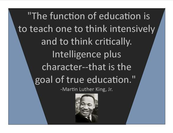 Mlk Quotes On Education  January Acculturation Theme Martin Luther King Jr