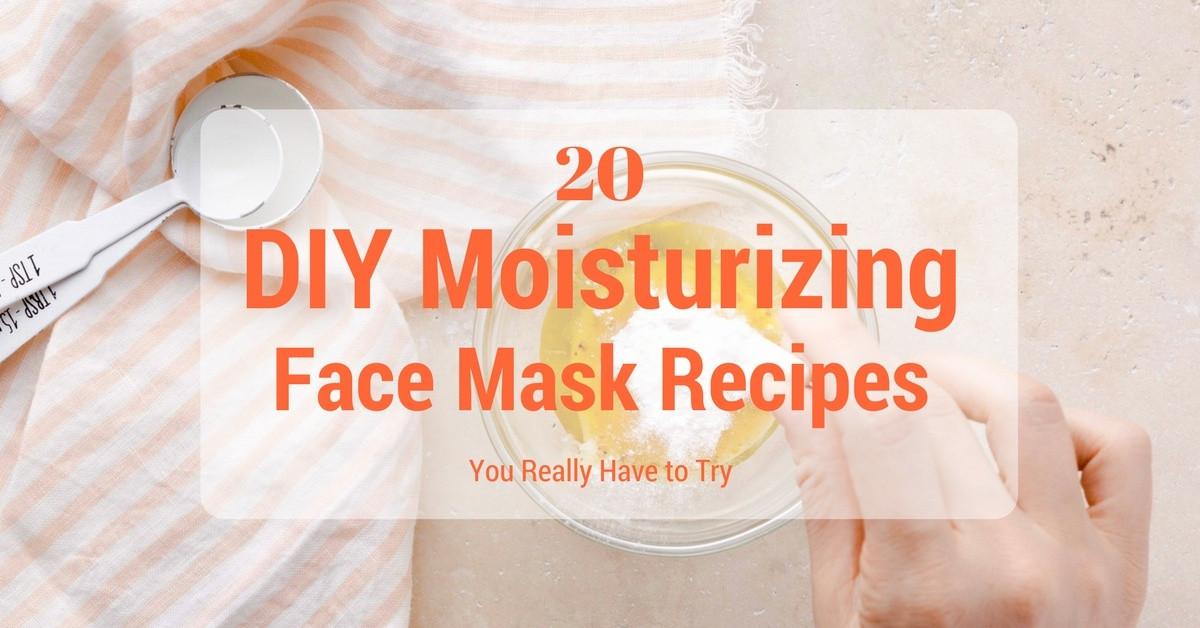 Moisturizing Face Mask DIY  20 DIY Moisturizing Face Mask Recipes You Really Have to Try