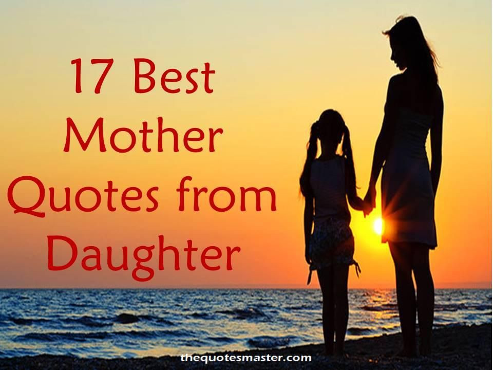 Mother And Child Quotes And Sayings  17 Best mother quotes and sayings from a Daughter