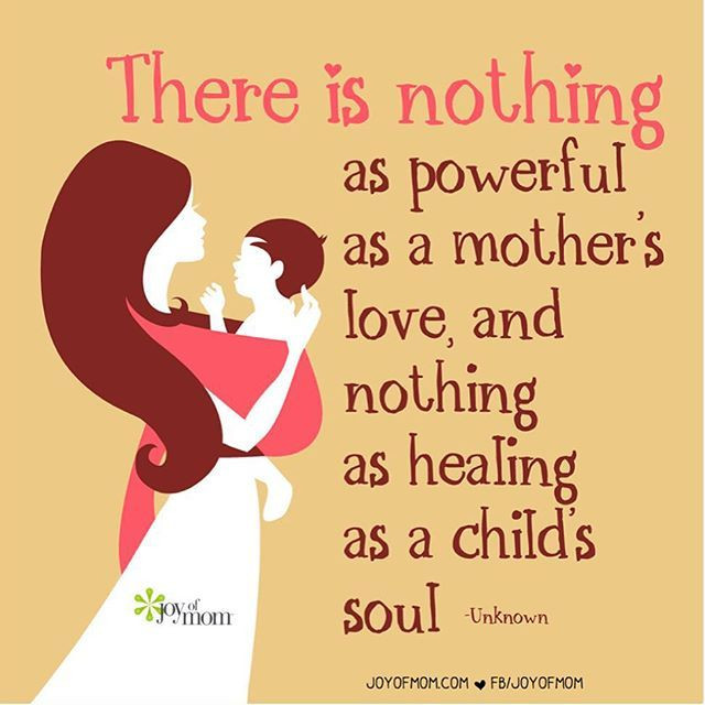 """Mother And Child Quotes And Sayings  """"There is nothing as powerful as a mother's love and"""
